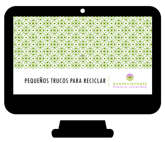 Pequeños trucos para aprender a reciclar de forma fácil